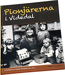 Pionjärerna i Videdal pärm